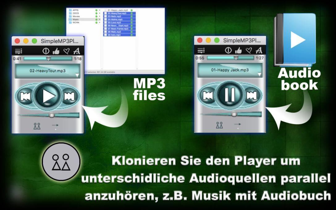 Klonieren Sie den Player um  unterschidliche Audioquellen parallel  anzuhören, z.B. Musik mit Audiobuch